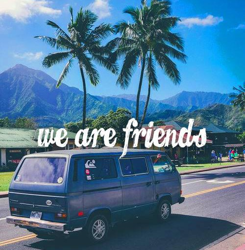 We Are Friends – Better (ft. Grant Genske)